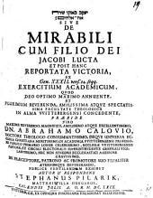 De mirabili cum filio Dei Jacobi lucta et post hanc reportata victoria, ex Gen. 32, 24 seqq. exercitium academicum
