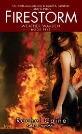Firestorm: Book Five of the Weather Warden