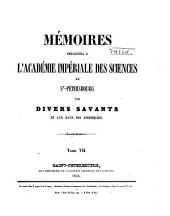 Mémoires présentés à l'Académie impériale des sciences de St.-Pétersbourg par divers savants et lus dans ses assemblées