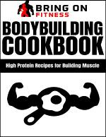 Bodybuilding Cookbook: High Protein Recipes for Building Muscle