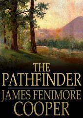 The Pathfinder: Or, The Inland Sea
