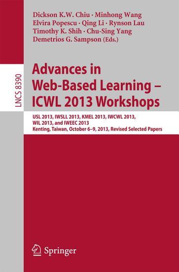 Advances in Web Based Learning     ICWL 2013 Workshops PDF