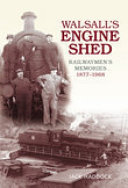 Walsall's Engine Shed