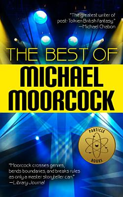 The Best of Michael Moorcock PDF