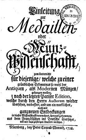 Einleitung zur Medaillen  oder M  nzwissenschaft0 PDF