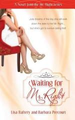 Waiting for Mr. Right
