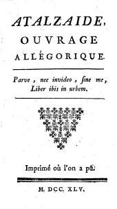 Atalzáide, ouvrage allégorique: Volume2