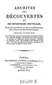 Archives des Decouvertes Et Des Inventions Nouvelles, Faites dans les Sciences, les Arts et les Manufactures, tant en France que dans les Pays etrangers: Volume9