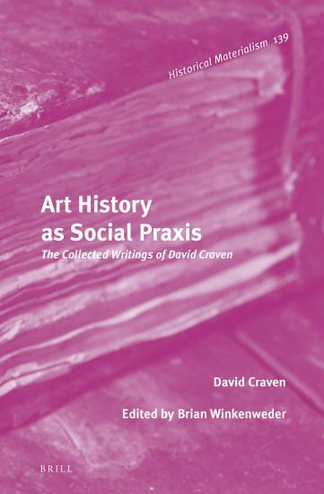 Art History as Social Praxis PDF