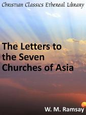 The Letters to the Seven Churches of Asia