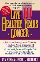 Live 10 Healthy Years Longer PDF