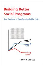 Building Better Social Programs Book PDF