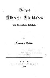 Markgraf Albrecht Alcibiades von Brandenburg-Kulmbach: Band 2