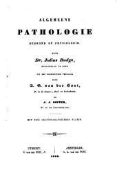 Algemeene pathologie gegrond op physiologie: Volume 1