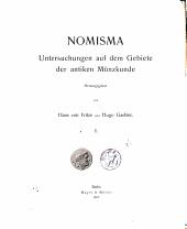 Nomisma: Untersuchungen auf dem Gebiete der antiken Münzkunde, Bände 1-5