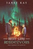 Rainy Lake Rendezvous Book PDF
