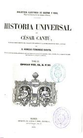Historia universal: Épocas VIII, IX, X y XI, Volumen 3