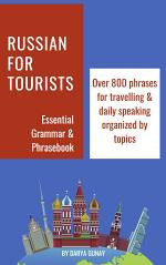 Russian for Tourists: Essential Grammar & Phrasebook