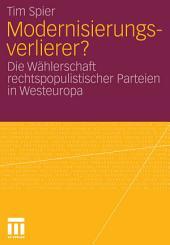Modernisierungsverlierer?: Die Wählerschaft rechtspopulistischer Parteien in Westeuropa