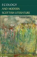 Ecology and Modern Scottish Literature PDF