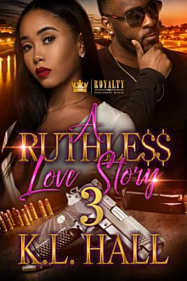 A Ruthless Love Story 3