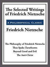 The Selected Writings of Friedrich Nietzsche