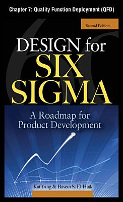 Design for Six Sigma  Chapter 7   Quality Function Deployment  QFD  PDF