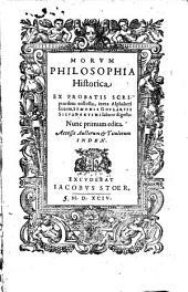 Morvm philosophia historica: ex probatis scriptoribus collecta