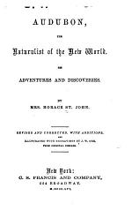 Audubon, the Naturalist of the New World