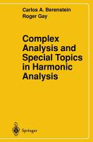 Complex Analysis and Special Topics in Harmonic Analysis PDF