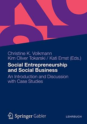 Social Entrepreneurship and Social Business