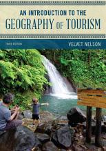 An Introduction to the Geography of Tourism PDF