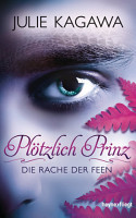 Pl  tzlich Prinz   Die Rache der Feen PDF