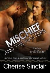 Mischief and the Masters: Masters of the Shadowlands: 12