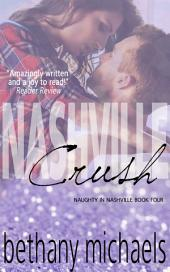 Nashville Crush: Naughty in Nashville