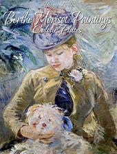 Berthe Morisot : Paintings (Colour Plates)