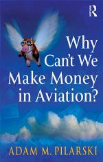 Why Can't We Make Money in Aviation?