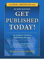 Get Published Today  an Insider s Guide to Publishing Success PDF