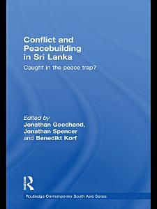 Conflict and Peacebuilding in Sri Lanka PDF