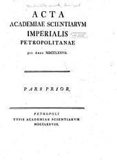 Acta Academiae Scientiarum Imperialis Petropolitanae: Partie1