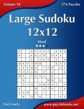 Large Sudoku 12x12 - Hard - Volume 18 - 276 Puzzles