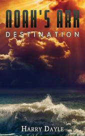 Noah's Ark: Destination