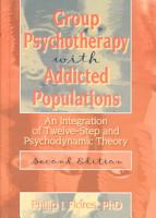 Group Psychotherapy with Addicted Populations PDF