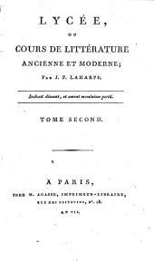Lycée, ou Cours de littérature ancienne et moderne: Volume2