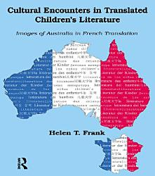 Cultural Encounters In Translated Children S Literature Book PDF