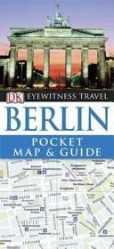 Berlin - Eyewitness Pocket Map and Guide