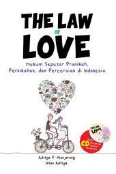 The Law of Love: Hukum Seputar Pranikah, Pernikahan, dan Perceraian di Indonesia