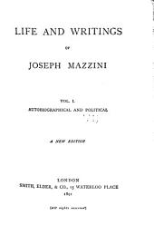 Life and Writings of Joseph Mazzini...: Autobiographical and political V.2,4,6, Critical and literary