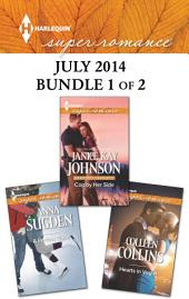 Harlequin Superromance July 2014 - Bundle 1 of 2: Cop by Her Side\Hearts in Vegas\A Perfect Trade