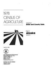 1978 Census of Agriculture: State and county data. 56 pts